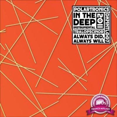 In the Deep (Instrumental) / Always Did, Always Will (2017)