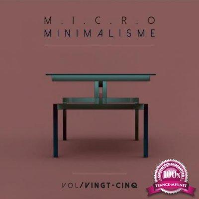Micro Minimalisme Vol. Vingt-Cinq (2017)