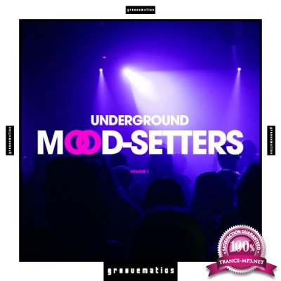 Underground Mood-Setters, Vol. 1 (2017)