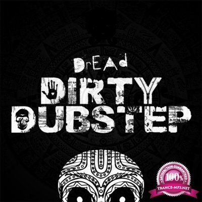 Dirty Dubstep Vol. 04 (2017)