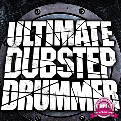 Ultimate Dubstep Drummer Vol. 04 (2017)