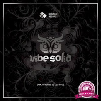Vibe Solid (Compiled by DJ Smok) (2017)