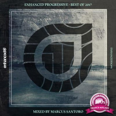 Marcus Santoro - Enhanced Progressive - Best of 2017 (2017)