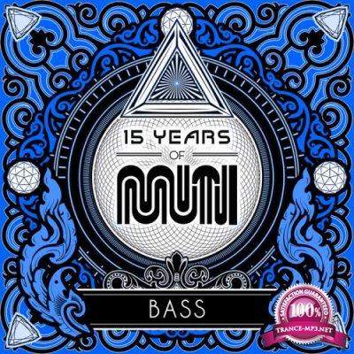 15 Years Of Muti: Bass (2017)