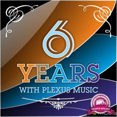 6 Years With Plexus Music (2017)