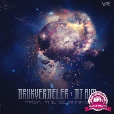 Drukverdeler & DJ Bim - From The Beginning (2017)