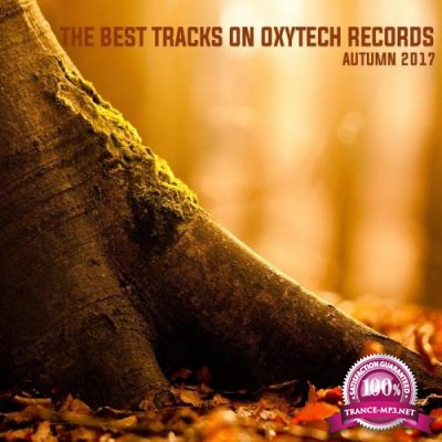 The Best Tracks on Oxytech Records. Autumn 2017 (2017)
