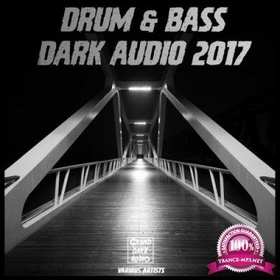 Drum & Bass Dark Audio 2017 (2017)