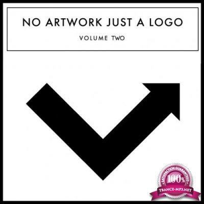 No Artwork Just A Logo, Vol. 2 (2017)