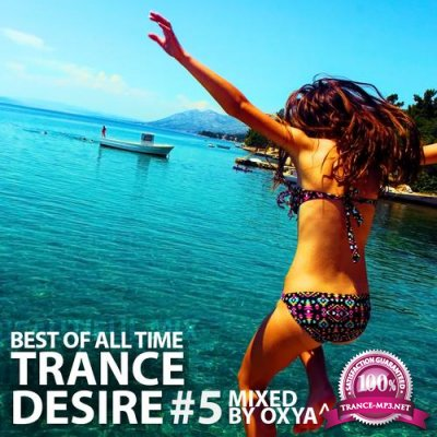 Trance Desire Best of All Time #5 (2017)