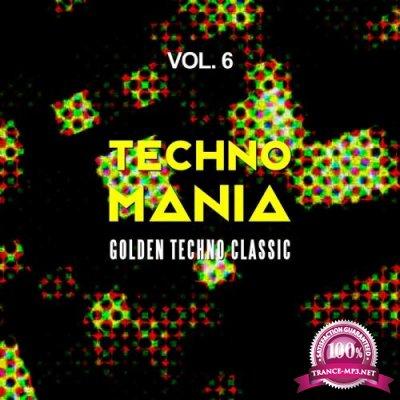 Techno Mania, Vol. 6 (Golden Techno Classic) (2017)