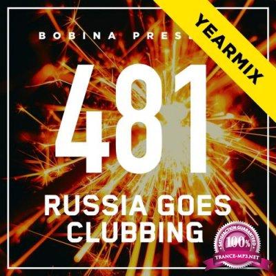 Bobina - Russia Goes Clubbing 481 (2017-12-30) (Top 50 Of 2017 - Yearmix)