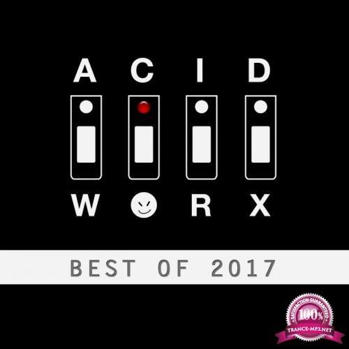 AcidWorx (Best of 2017) (2018)