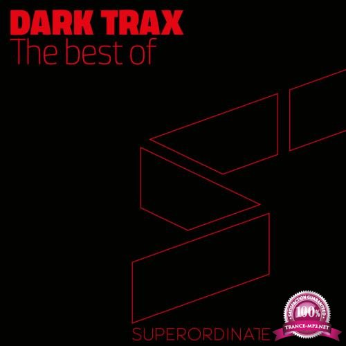 Superordinate Music - Best of Dark Trax (2018)