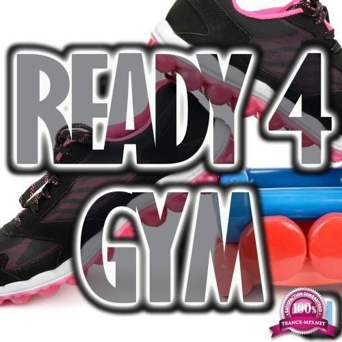 Ready 4 Gym, Vol. 7 (2017)