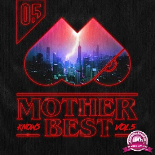 Mother Knows Best 5 (2018)