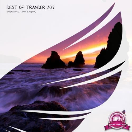 Trancer Recordings - Best Of Trancer 2017 (2018)
