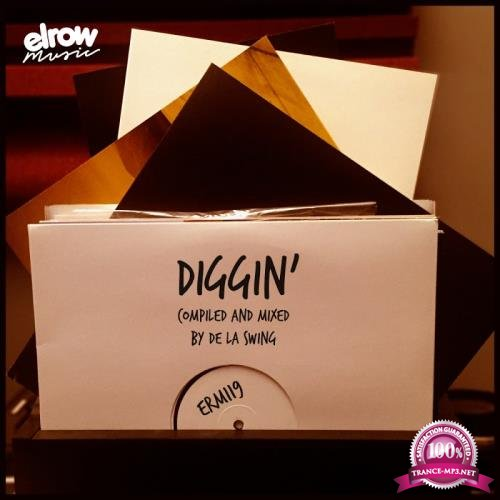 Diggin (Compiled and Mixed by De La Swing) (2018)