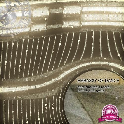 Embassy of Dance - Best Electronic Berlin Techno Club Guide (2018)