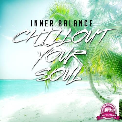 Inner Balance Chillout Your Soul 5 (2018)
