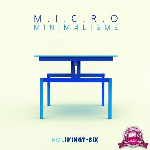 Micro Minimalisme Vol. Vingt-Six (2018)