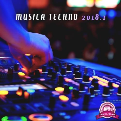 Musica Techno 2018, Vol. 1 (2018)