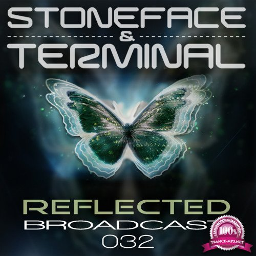 Stoneface & Terminal - Reflected Broadcast 032 (2018-01-08)