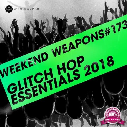 Glitch Hop Essentials 2018 (2018)