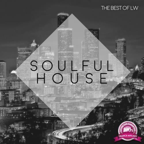 Best of LW Soulful House II (2018)