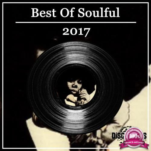 Best Of Soulful 2017 (2018)