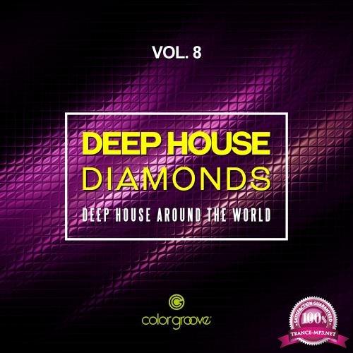 Deep House Diamonds, Vol. 8 (Deep House Around The World) (2018)