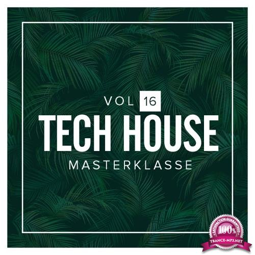 Tech House Masterklasse, Vol.16 (2018)