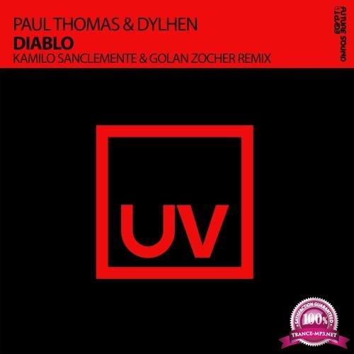 Paul Thomas & Dylhen - Diablo (Kamilo Sancelemente & Golan Zocher Remix) (2018)