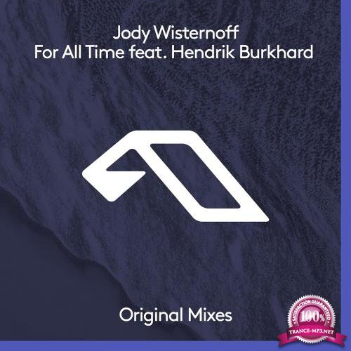 Jody Wisternoff feat. Hendrik Burkhard - For All Time (2017)