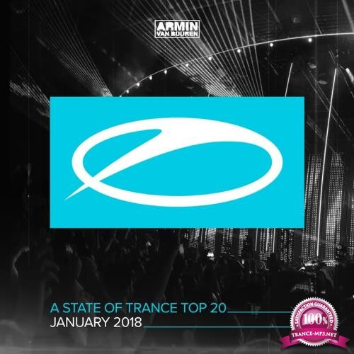 A State Of Trance Top 20 - January 2018 (2018)