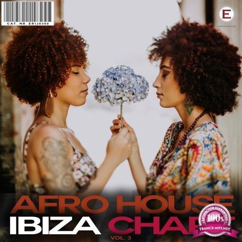 Afro House Ibiza Chart, Vol. 3 (2018)