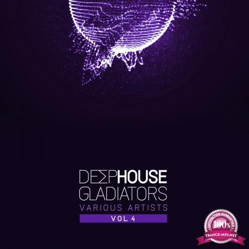 Deep-House Gladiators, Vol. 4 (2018)
