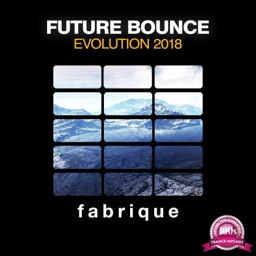 Future Bounce Evolution 2018 (2018)