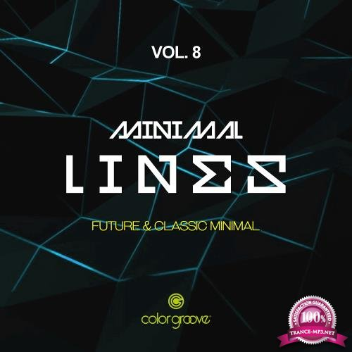 Minimal Lines, Vol. 8 (Future & Classic Minimal) (2018)