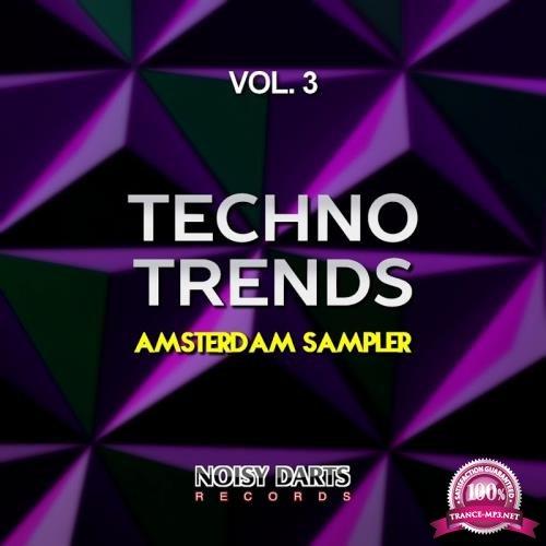 Techno Trends, Vol. 3 (Amsterdam Sampler) (2018)