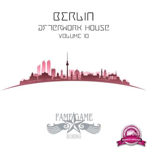 Berlin Afterwork House, Vol. 10 (2018)