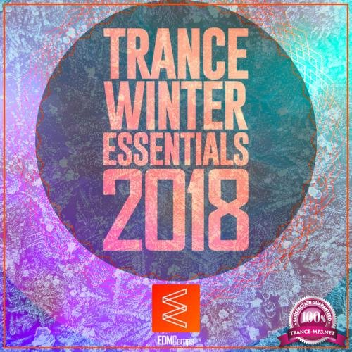 Trance Winter Essentials 2018 Vol. 01 (2018)