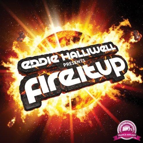 Eddie Halliwell - Fire It Up 445 (2018-01-15)