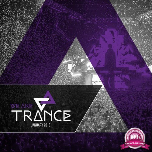 We Are Trance - January 2018 (2018)