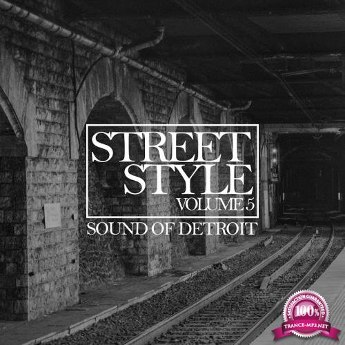 Street Style-Sound of Detroit, Vol. 5 (2018)