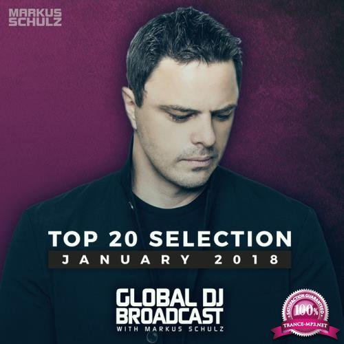 Markus Schulz - Global DJ Broadcast - Top 20 January 2018 (2018)