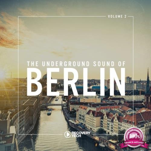 The Underground Sound of Berlin Vol 2 (2018)