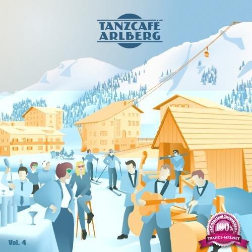 Tanzcafe Arlberg, Vol. 4 (2018)