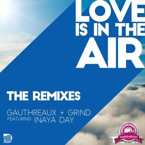 Joe Gauthreaux - Love is in the Air (2018 Remixes) (2018)