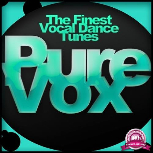Pure Vox: The Finest Vocal Dance Tunes (2018)